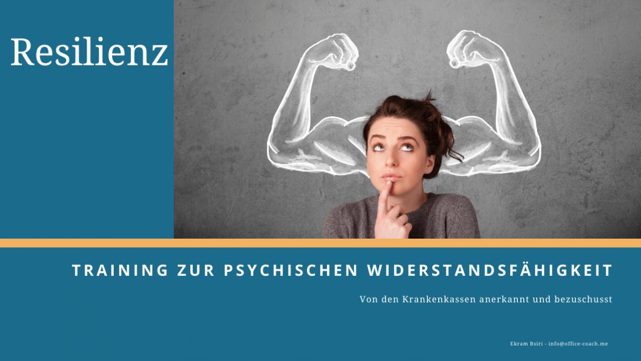 Resilienz Training Kurs Aachen, Online , ZPP ankerkanntes Resilienztraining